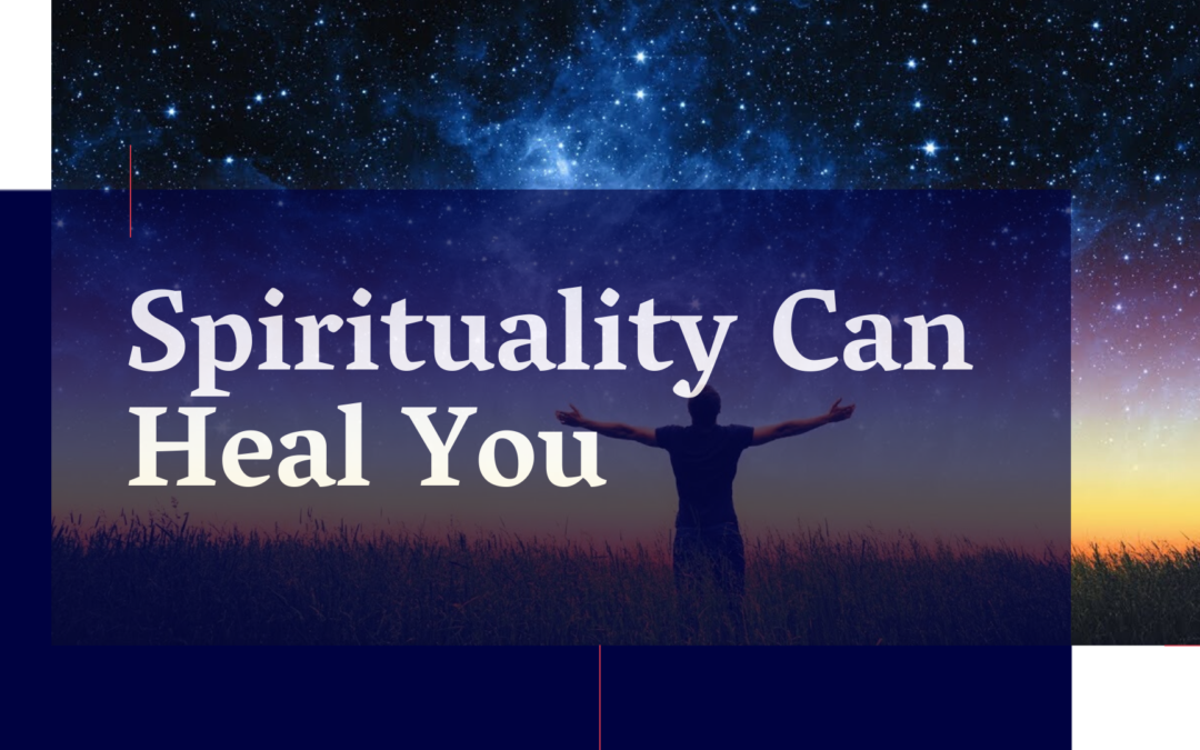 Spirituality Can Heal You: Read to Uncover